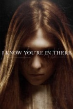 I Know You're in There (2016) afişi