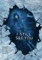 I Still See You (2018) afişi