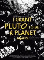 I Want Pluto to be a Planet Again (2017) afişi