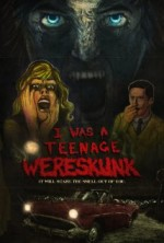 I Was a Teenage Wereskunk (2015) afişi
