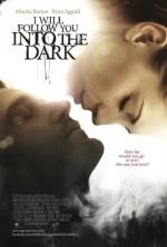 I Will Follow You Into the Dark (2012) afişi