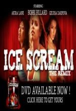 Ice Scream: The Remix (2008) afişi