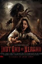 Ikut Aku ke Neraka (2019) afişi