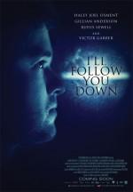 I'll Follow You Down (2013) afişi