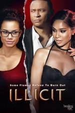Illicit (2017) afişi