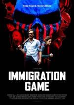 Immigration Game (2017) afişi