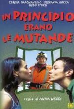 ın Principio Erano Le Mutande
