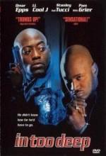 In Too Deep (1999) afişi