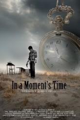 In A Moment's Time (2013) afişi