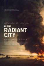 In the Radiant City (2016) afişi