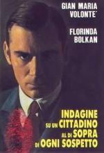 Indagine Su Un Cittadino Al Di Sopra Di Ogni Sospetto (1970) afişi