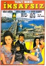İnsafsız (1972) afişi