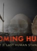 İnsan Olmak Hayatta Kalan Son İnsan (2009) afişi