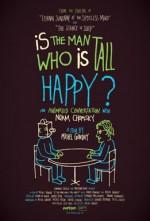 Uzun Boylu Adam Mutlu Mu?: Noam Chomsky ile Canlandırma Bir Sohbet