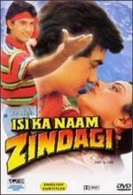 Isi Ka Naam Zindagi (1992) afişi