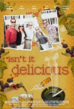 Isn't It Delicious (2013) afişi