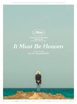 It Must Be Heaven (2019) afişi