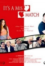 It's A Mismatch (2009) afişi