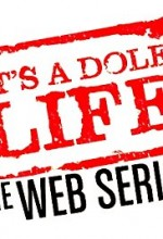 It's a Dole Life (2014) afişi