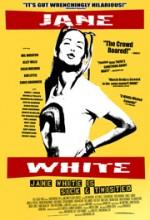 Jane White'ın Hastalığı