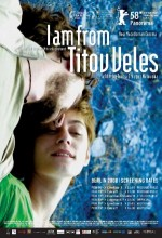 Jas Sum Od Titov Veles (2007) afişi