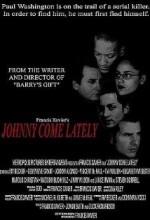 Johnny Come Lately (2004) afişi