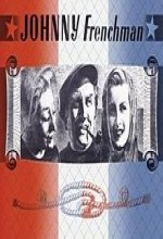 Johnny Frenchman (1945) afişi