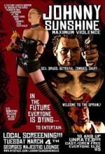 Johnny Sunshine Maximum Violence (2008) afişi