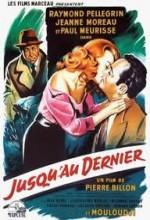 Jusqu'au Dernier (1957) afişi