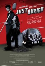 Just Buried (2007) afişi