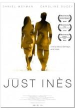 Just Ines (2010) afişi