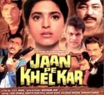 Jaan Pe Khel Kar (1993) afişi