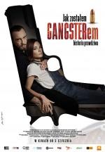Jak zostalem gangsterem. Historia prawdziwa (2020) afişi