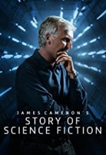 James Cameron's Story of Science Fiction (2018) afişi