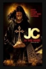 JC in tha Hood (2008) afişi