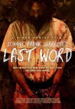 Johnny Frank Garrett's Last Word (2016) afişi