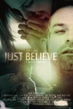Just Believe (2014) afişi