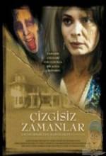 Kabuslar Evi Çizgisiz Zamanlar (2006) afişi