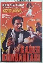 Kader Kurbanları (1986) afişi