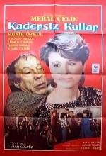 Kadersiz Kullar (1987) afişi