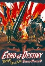 Shadow Hunters 2: Echo of Destiny (1972) afişi
