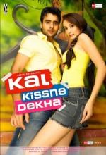 Kal Kissne Dekha (2009) afişi