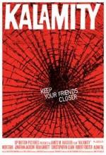 Kalamity (2009) afişi