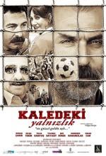 Kaledeki Yalnızlık (2011) afişi