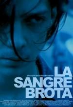 Kan Çıkacak (2008) afişi