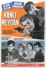 Kanlı Meydan (1965) afişi
