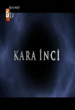 Kara İnci (2007) afişi