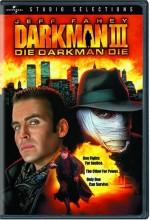 Karanlık Adam 3: Öl Karanlık Adam Öl