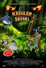Kediler Şehri (2007) afişi