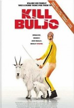 Kill Buljo: The Movie (2007) afişi